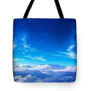 Above The Clouds Sky Is Always Blue Tote Bag