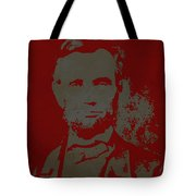 Abraham Lincoln The American President  Tote Bag