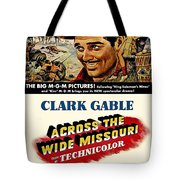 Across The Wide Missouri  Tote Bag