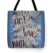 Act Love Walk Tote Bag