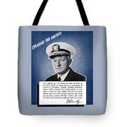 Admiral Nimitz Speaking For America Tote Bag