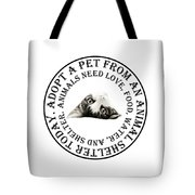 Adopt A Pet T-shirt Design Tote Bag by Andee Design