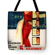 Against The House Film Noir  Tote Bag