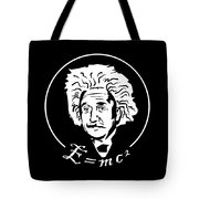 Albert Einstein Discoverer Of The Law Of Relativity Tote Bag