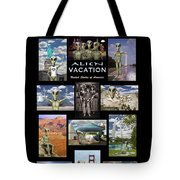 Alien Vacation - Poster Tote Bag