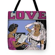 All For Love 8a Tote Bag