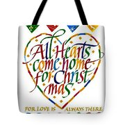 All Hearts Come Home For Christmas Tote Bag