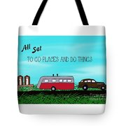 All Set To Go Tote Bag