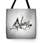Alway Tote Bag