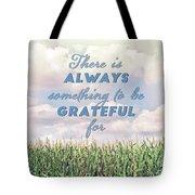 Always Grateful Tote Bag