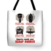 America Needs Your Scrap Rubber Tote Bag