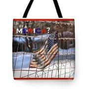 America Where Are We Tote Bag