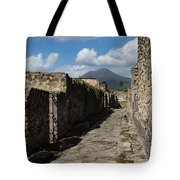 Ancient Pompeii - Empty Street And Mount Vesuvius Volcano That Caused It All Tote Bag