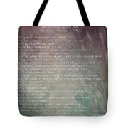 And So They Missed Him Tote Bag