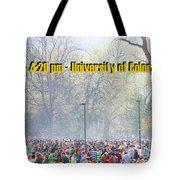April 20th - University Of Colorado Boulder Tote Bag