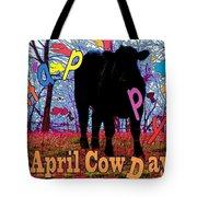 April Cow Day Tote Bag