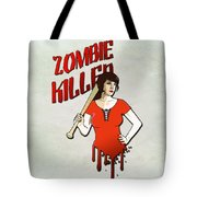 Zombie Killer Tote Bag by Nicklas Gustafsson