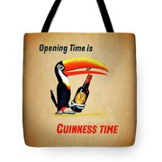 Opening Time Is Guinness Time Tote Bag