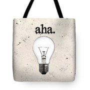 Aha Moment Tote Bag
