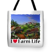 I Love Farm Life - Groundhog - Spring In Appalachia - Rural Farm Landscape Tote Bag