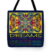 Colorful Dreams Motivational Artwork By Omashte Tote Bag