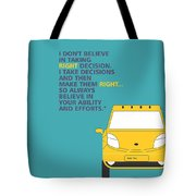 I Dont Believe In Taking Right Decision Quotes Poster Tote Bag