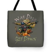 War Dogs Get Down Nbr 1 Tote Bag