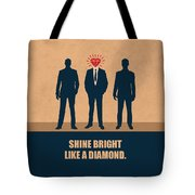 Shine Bright Like A Diamond Corporate Start-up Quotes Poster Tote Bag
