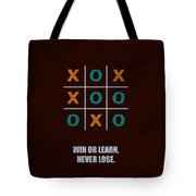 Win Or Learn, Never Lose Corporate Start-up Quotes Poster Tote Bag