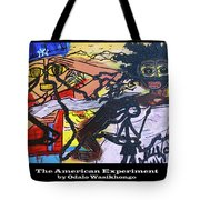 The American Experiment Tote Bag