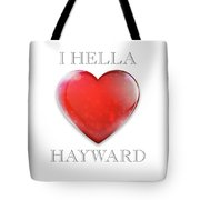 Transparent I Hella Love Hayward Ruby Red Heart Png Tote Bag