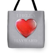 I Hella Love Hayward Ruby Red Heart On Gray Flannel Tote Bag