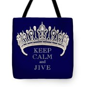 Keep Calm And Jive Deep Blue Diamond Tiara Tote Bag