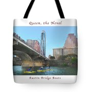 Image Included In Queen The Novel - Austin Bridge Boats Enhanced Poster Tote Bag