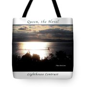 Image Included In Queen The Novel - Lighthouse Contrast Enhanced Poster Tote Bag