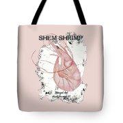 Shem Shrimp Tote Bag