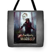 The Rage Of The Werewolf - Version 3 - Tote Bag