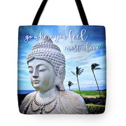 Go Where You Feel Most Alive Hawaiian White Buddha Tote Bag