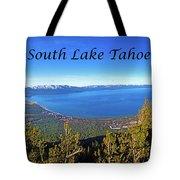 South Lake Tahoe, Ca And Nv Tote Bag
