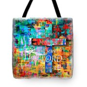 As For Me And My House - Watercolor Edge Tote Bag