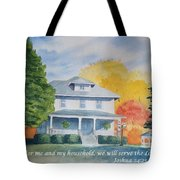 As For Me And My Household We Will Serve The Lord Tote Bag