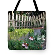 Ask Me About My Garden Tote Bag