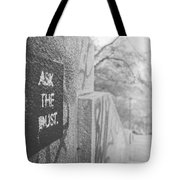 Ask The Dust Tote Bag
