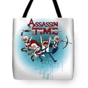 Assassintime Tote Bag