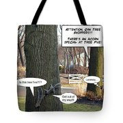 Attention Oak Tree Shoppers Tote Bag