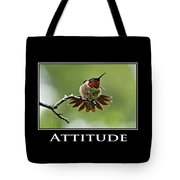 Attitude Inspirational Motivational Poster Art Tote Bag by Christina Rollo