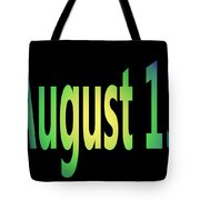 August 13 Tote Bag