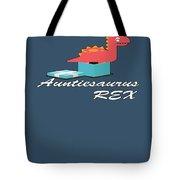 Auntisaurus Rex Tote Bag