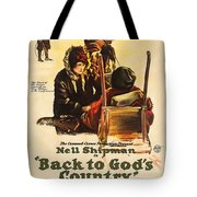 Back To God's Country 1919 Tote Bag