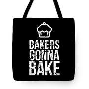 Bakers Gonna Bake Light Cupcake Baking Tote Bag